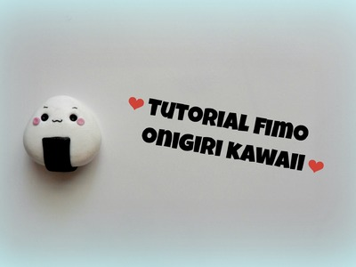 Tutorial fimo kawaii onigiri