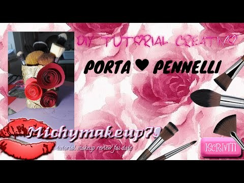 DIY PORTA PENNELLI ♥