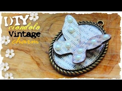 Tutorial: Ciondolo Vintage in 3D | Segnalibro | DIY Vintage Charm and Bookmark
