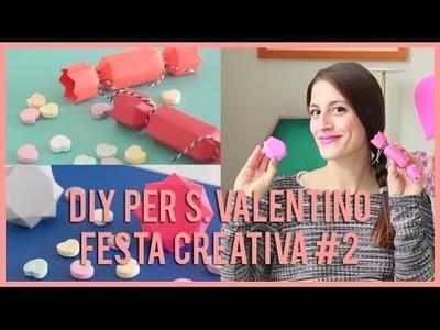 DIY per San Valentino - Festa creativa #2
