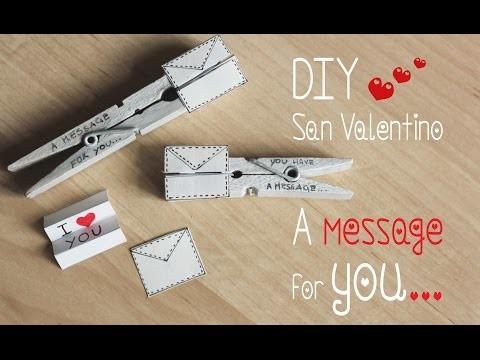 REGALO SAN VALENTINO DIY | mollette messaggi!