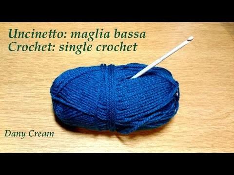 Uncinetto Lezione #2 Maglia bassa - Crochet Lesson #2 Single crochet