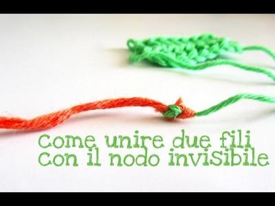 Come unire due fili con il nodo invisibile