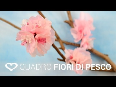 Tutorial: Come realizzare un quadro in 3D con fiori di pesco - La Figurina