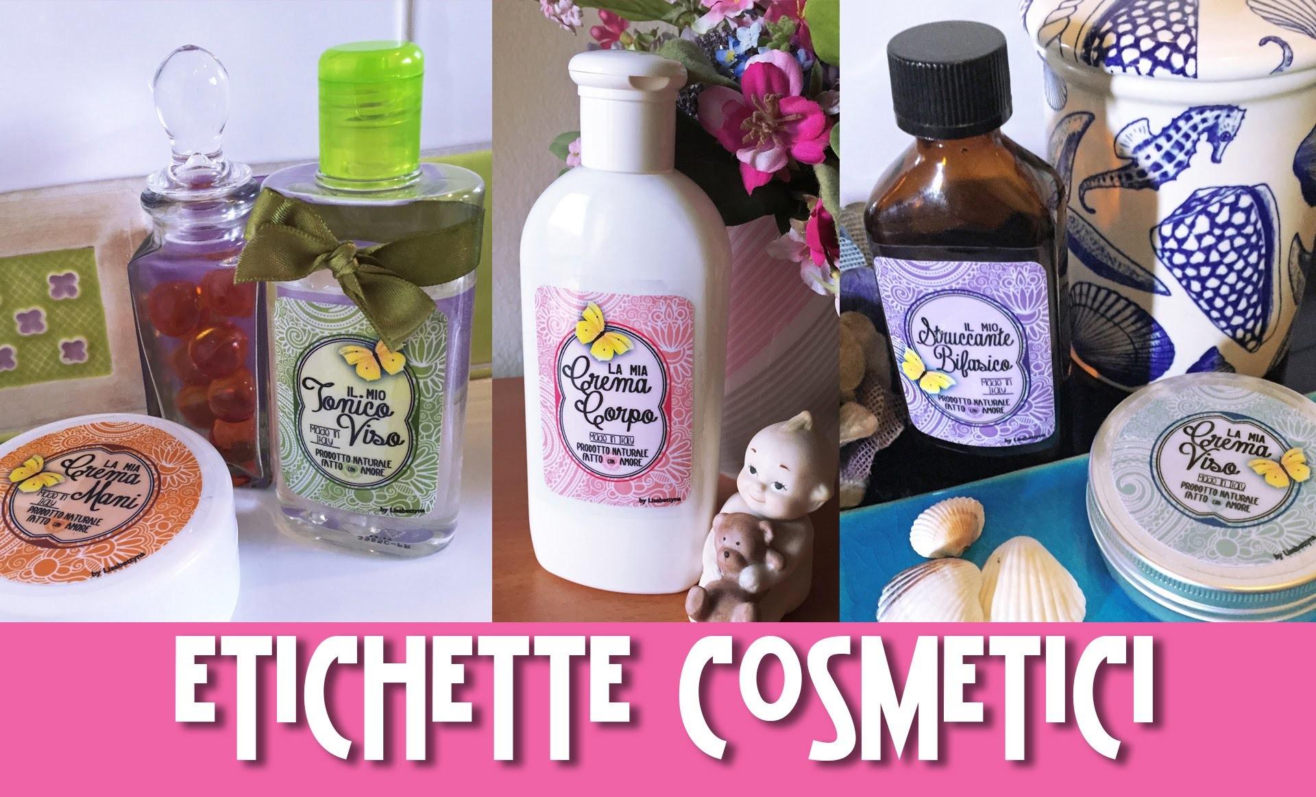 #DIY - ETICHETTE COSMETICI FAI DA TE