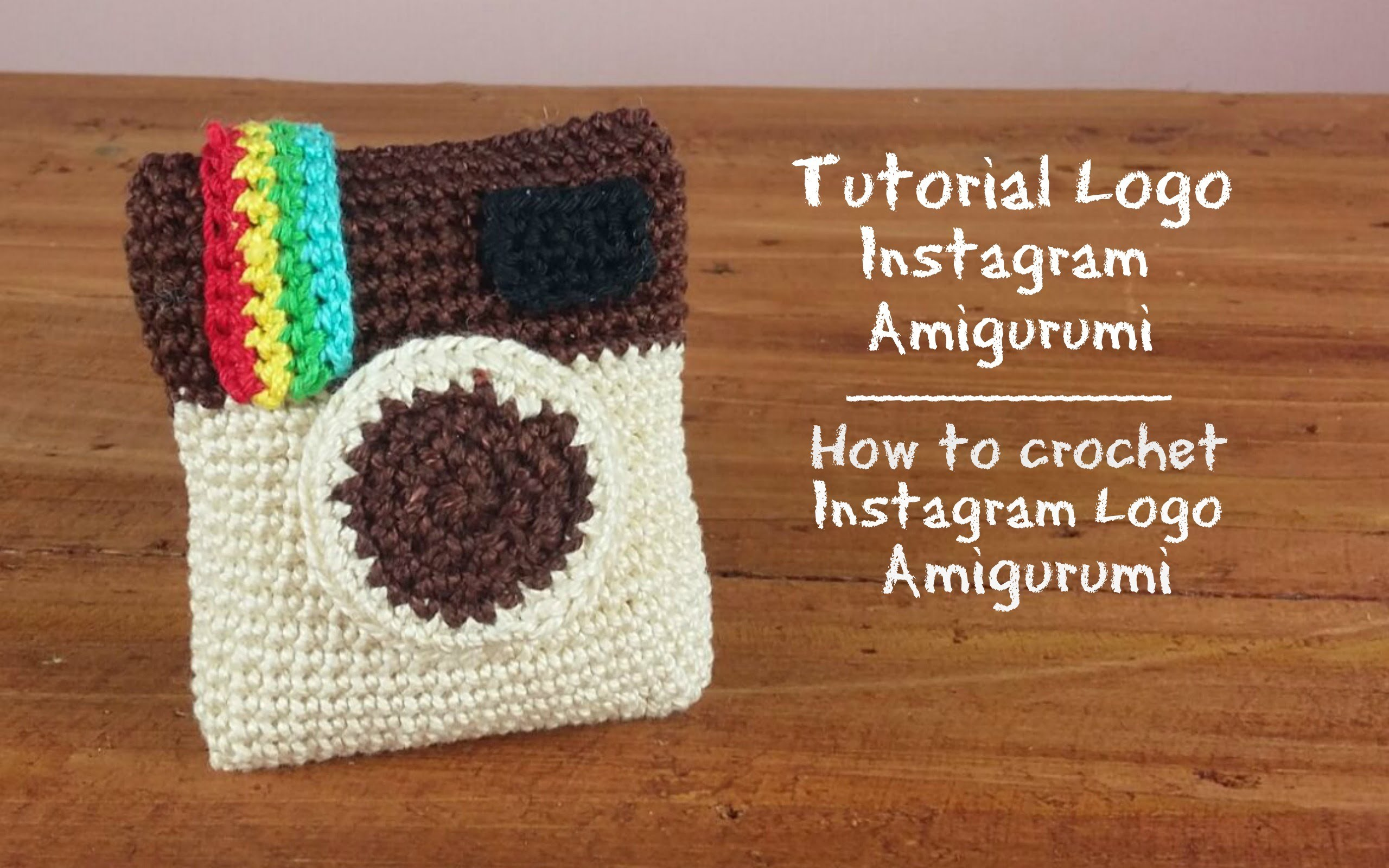 "Logo ""Instagram"" Amigurumi | How to crochet ""instagram"" logo Amigurumi (Double Creation)"
