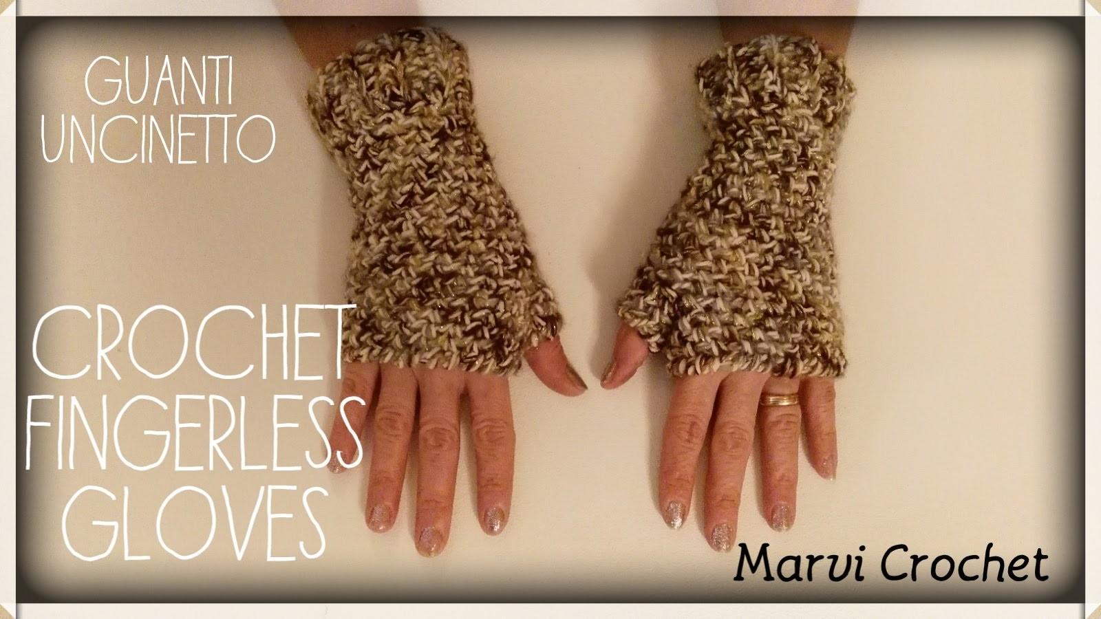 Tutorial guanti uncinetto, crochet fingerless gloves