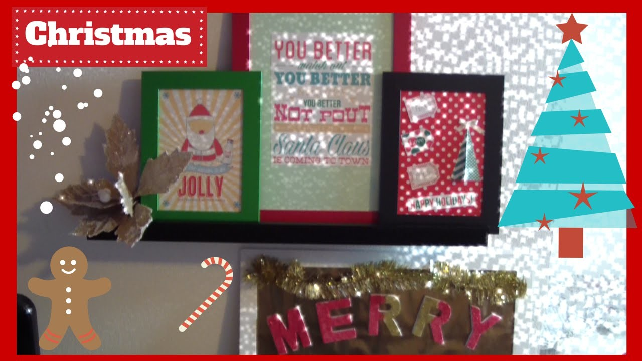 DIY DECORATION: CHRISTMAS FRAMES-DECORAZIONI FAI DA TE CORNICI NATALIZIE