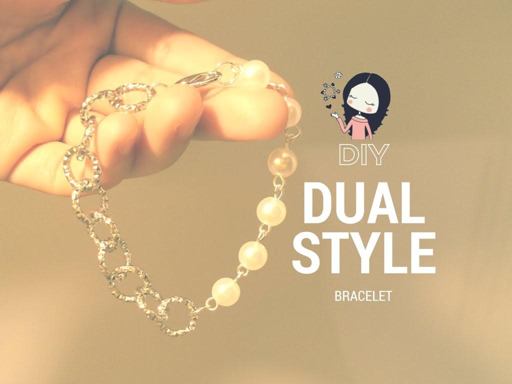 DIY Dual Style Bracelet ♡ Bracciale Doppio Stile ~ TUTORIAL