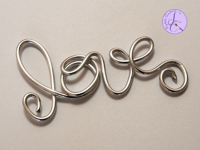 "Tutorial: Parola ""Love"" per S.Valentino in wire (V-Day wire word love)"