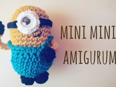 Tutorial: mini minion amigurumi