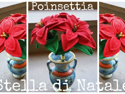 Stella di Natale all'uncinetto | How to crochet a poinsettia