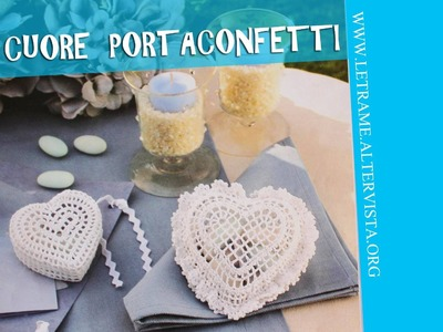 Tutorial Bomboniera all' uncinetto - Scrigno a cuore (crochet) 3.3