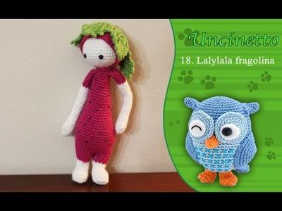 Uncinetto amigurumi 18: Bambola Fragolina simile a Lalylala