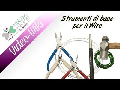 Strumenti base per il Wire | WIKI - HobbyPerline.com