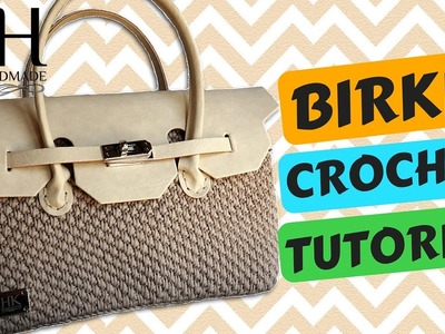 "Tutorial borsa ""Birkin"" uncinetto 