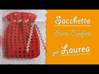 VIDEO-TUTORIAL sacchetto porta confetti per laurea 1.2