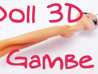 Fimo tutorial Doll in 3D - Gambe