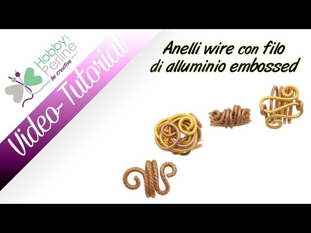 Anelli wire con Alluminio Embossed | TUTORIAL - HobbyPerline.com