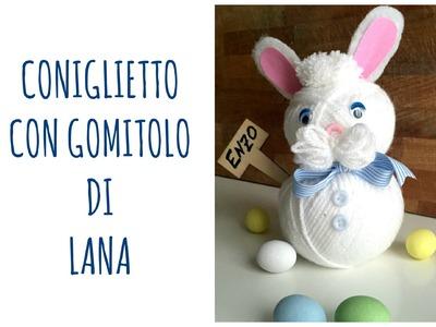 Come fare un SEMPLICISSIMO CONIGLIO con un gomitolo di lana (Pasqua.Riciclo Creativo) Arte per Te