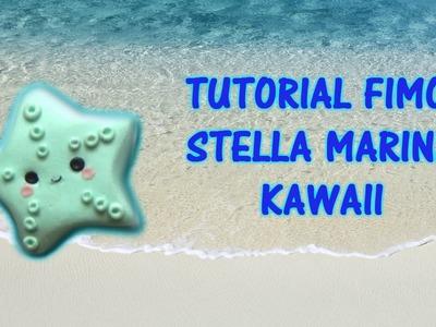 Tutorial Fimo: Stella Marina kawaii (Polimerclay tutorial starfish kawaii)