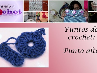 Tutorial de crochet: Punto Alto