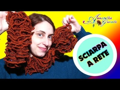 Tutorial Lana Rete a Uncinetto | AVANZATO| How to crochet a ruffle scarf