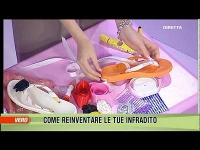 DIY Infradito flip flop,  VERO TV - A moda mia, Claudia Carducci