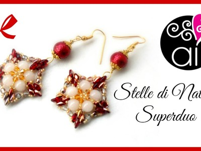 Peyote | Tutorial | Orecchini Stelle di Natale | Superduo | DIY earrings | SUB ENG