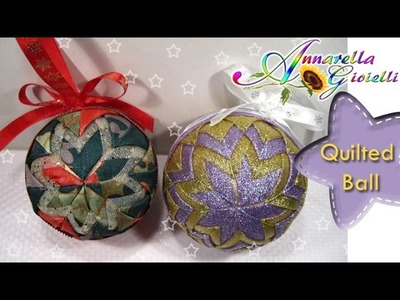Tutorial Palla Di Natale con stoffa | DIY Quilted Ball