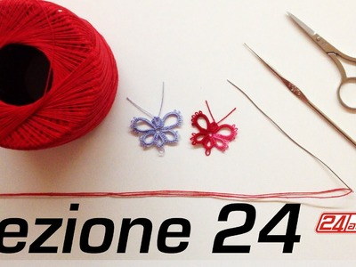 Chiacchierino Ad Ago - 24˚ Lezione Come Fare Una Farfalla Bijoux Tutorial Needle Tatting Butterfly