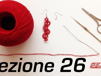 Chiacchierino Ad Ago - 26˚ Lezione Orecchino Pendente Bijoux - Tutorial Tatting Needle Lessons