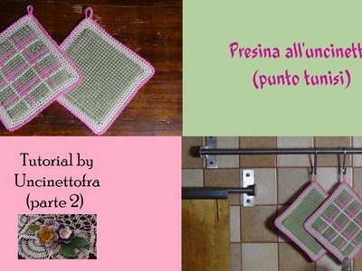 Presina all'uncinetto tutorial (punto tunisi) parte 2
