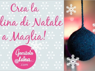 Pallina di Natale lavorata a magia - video tutorial italiano