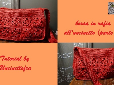 Borsa in rafia all'uncinetto tutorial (parte 3)