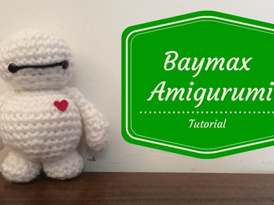 Tutorial - Baymax (Big Hero 6)