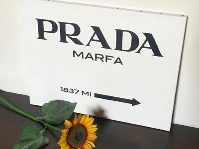 Quadro Prada Marfa DIY - Gossip girl