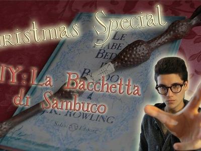 Christmas Special (10KSpecial) - DIY TUTORIAL La Bacchetta di Sambuco