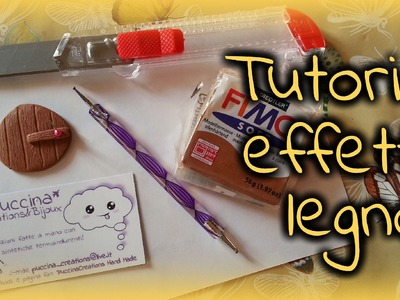 DIY Tutorial: come fare la texture effetto legno (Fimo.Polymer Clay) | PuccinaCreations