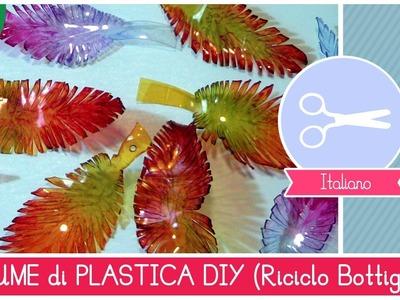 Riciclo Creativo Bottiglie di Plastica: come fare le PIUME by Fantasvale