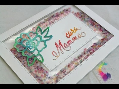 Shaker card Festa della Mamma con Fuse Tool-Come colorare sale grosso ft. SsVersion DIY