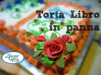 Torta decorata con panna montata: libro by ItalianCakes
