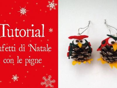 TUTORIAL - Gufetti natalizi con le pigne