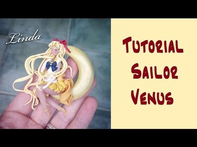 Tutorial :Calamita Sailor Venus DIY