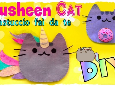 Tutorial: Astuccio Pusheen Cat | DIY Pusheen Cat Case | Collab. Nancy Joli Bijoux