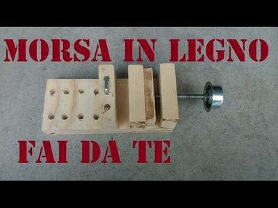 Morsa in legno Fai da te by Paolo Brada DIY