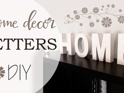 Tuto: Lettere per decorare casa - ENG SUBS Home decor Letters