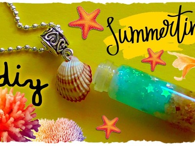 Tutorial: Collana Estiva con Bottiglietta | DIY Summer Necklace with Bottle Charm