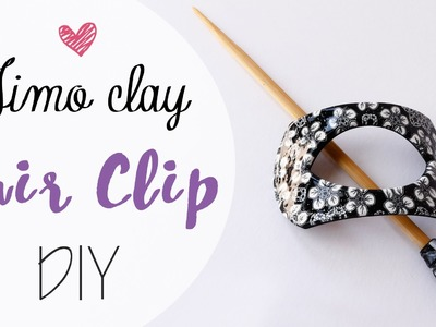 Tuto: Fermaglio capelli in Fimo - ENG SUBS Fimo clay hair clip DIY