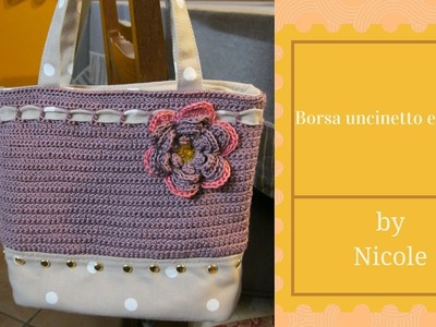 Tutorial- Borsa uncinetto e stoffa. Crochet bag